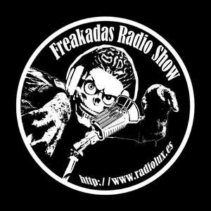 FREAKADAS RADIO SHOW (http://www.radiolux.es/) e2105f69-3421-435e-b09c-2237e2cab4b5